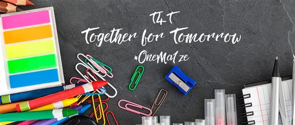 T4T Together for Tomorrow #OneMa1ze