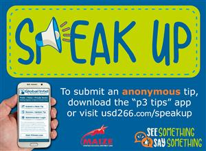 Visit www.usd266.com/speakup for details about the Speak Up! program.